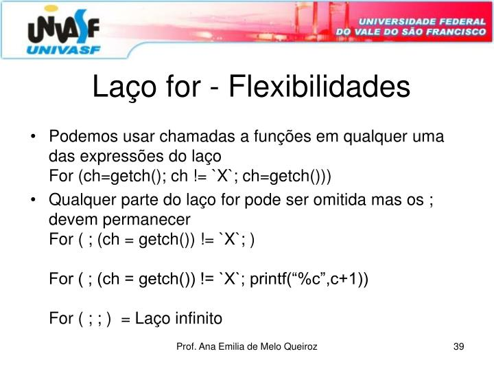 Laço for - Flexibilidades