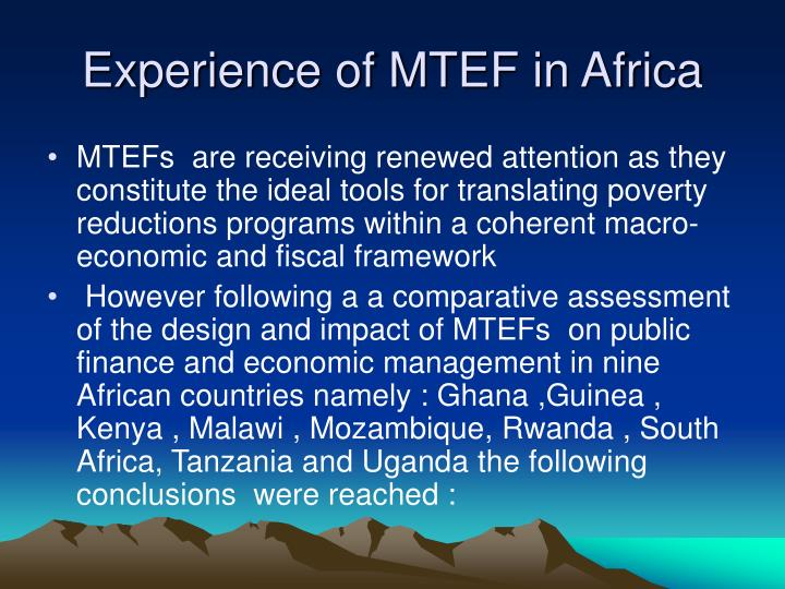 Experience of MTEF in Africa