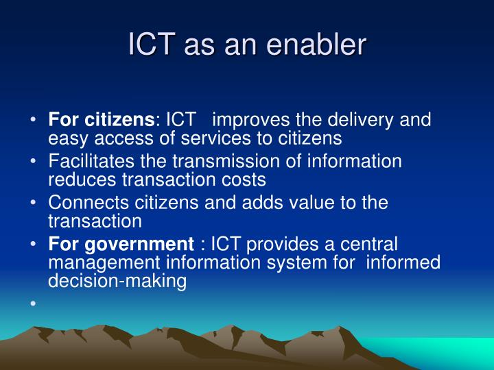 ICT as an enabler