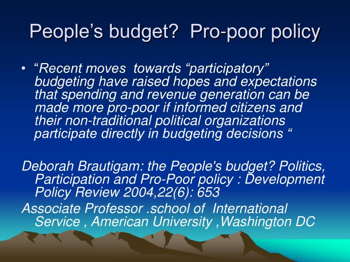 People's budget?  Pro-poor policy