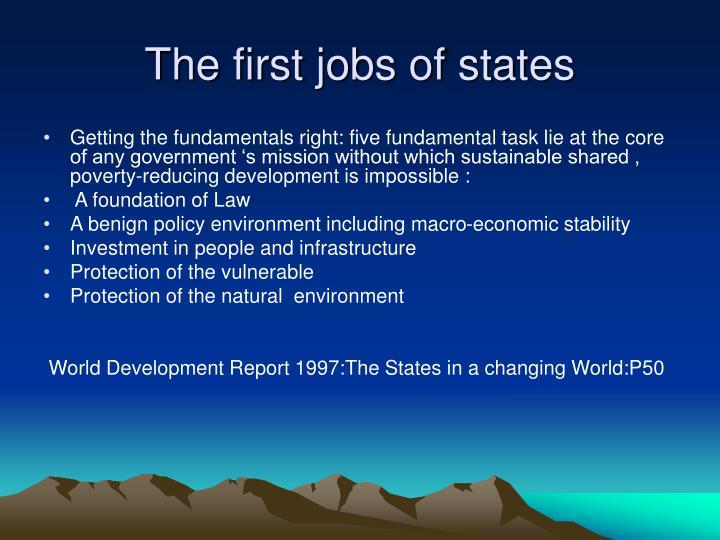 The first jobs of states