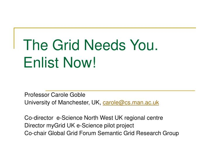 the grid needs you enlist now n.