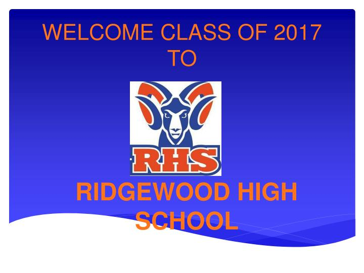 welcome class of 2017 to n.