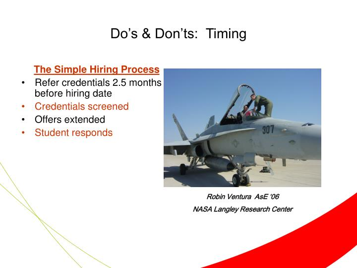 Do's & Don'ts:  Timing