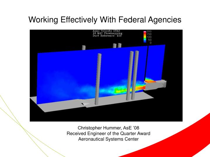 Working Effectively With Federal Agencies