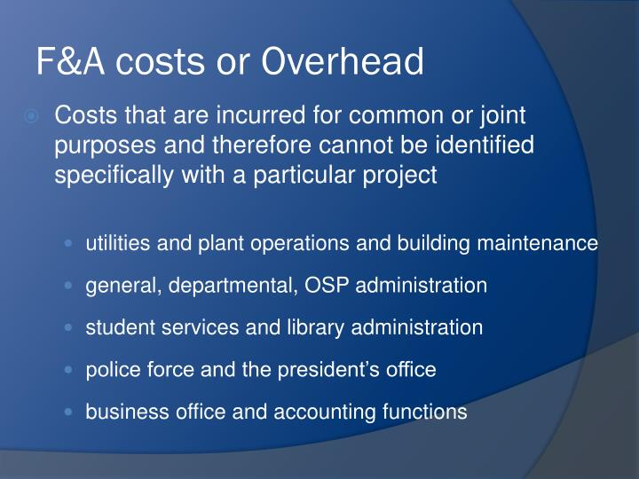 F&A costs or Overhead