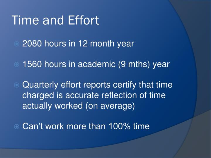 Time and Effort