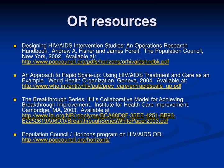 OR resources