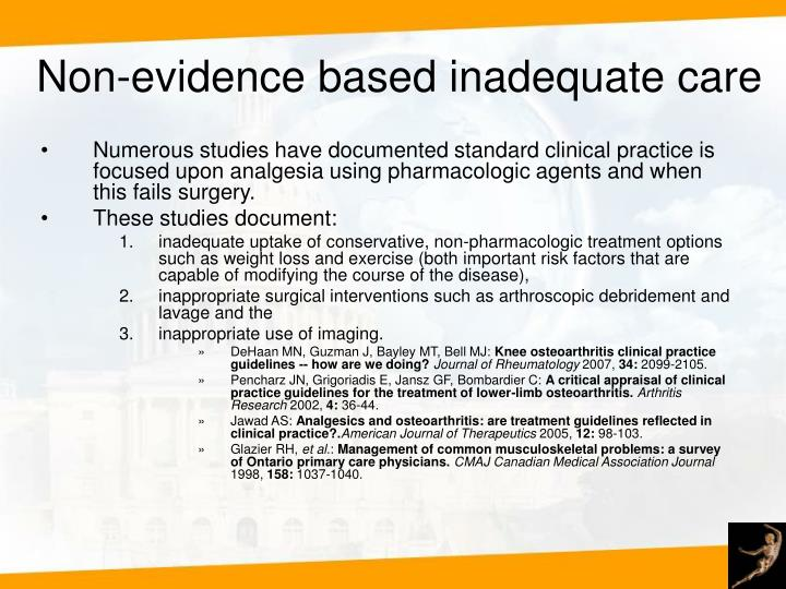Non-evidence based inadequate care