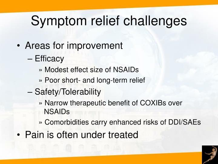 Symptom relief challenges