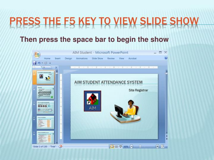 press the f5 key to view slide show n.