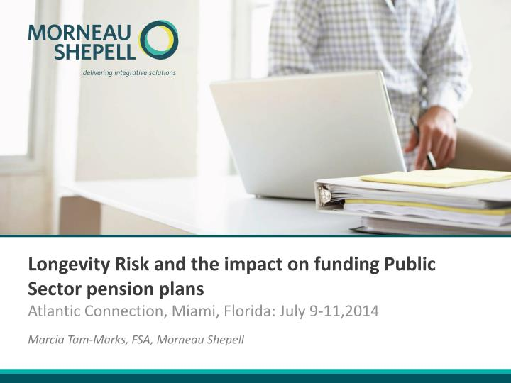 longevity risk and the impact on funding public sector pension plans n.