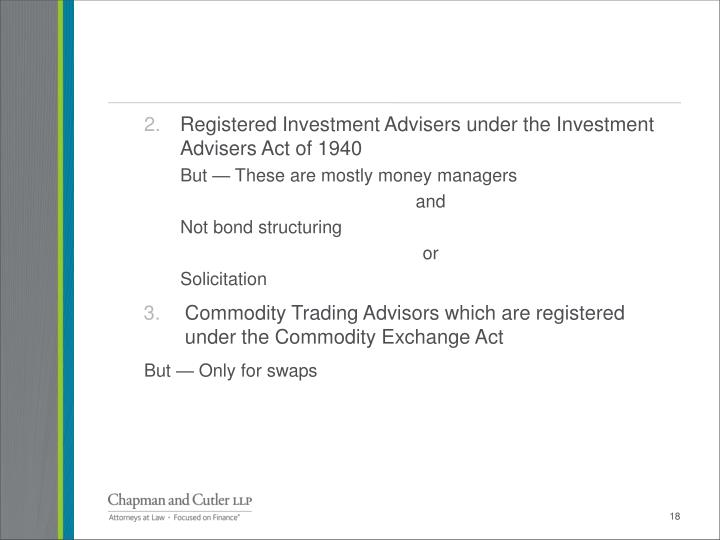 Registered Investment Advisers under the Investment Advisers Act of 1940