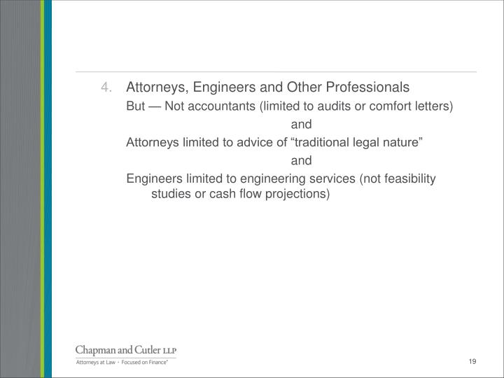 Attorneys, Engineers and Other Professionals