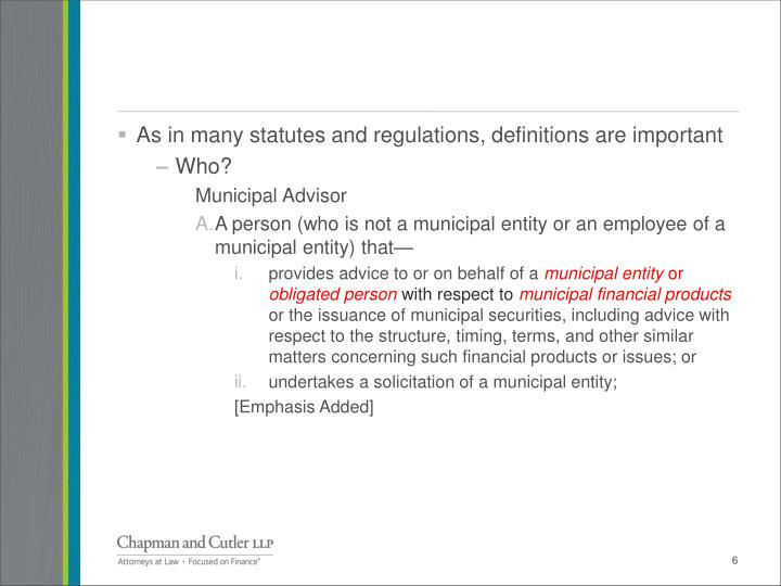 As in many statutes and regulations, definitions are important