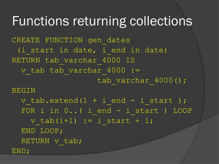 Functions returning collections