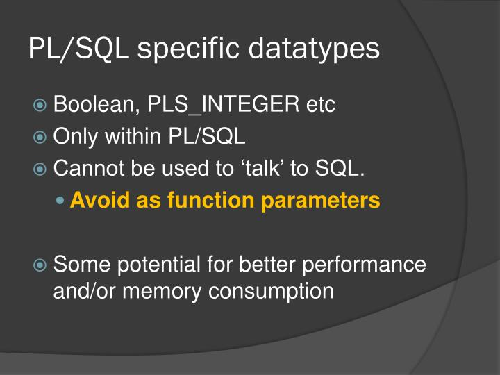 PL/SQL specific datatypes