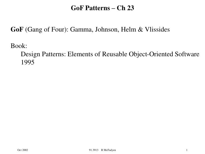 Ppt Gof Patterns Ch 23 Powerpoint Presentation Free Download Id 4641471