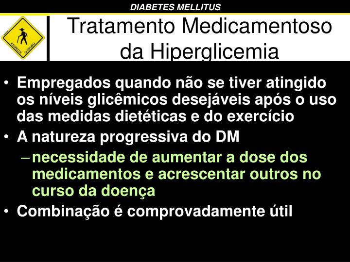 Tratamento Medicamentoso da Hiperglicemia