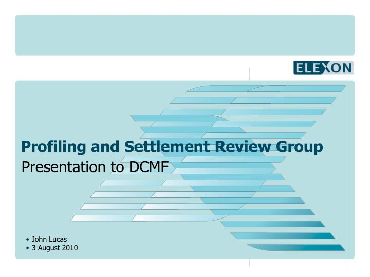 profiling and settlement review group n.