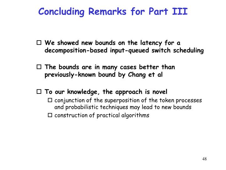 Concluding Remarks for Part III