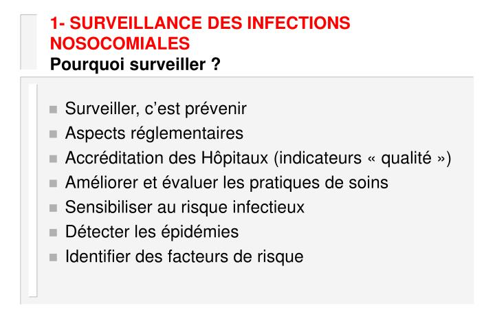 1 surveillance des infections nosocomiales pourquoi surveiller