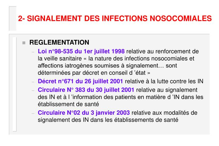 2- SIGNALEMENT DES INFECTIONS NOSOCOMIALES