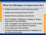 what can managers supervisors do
