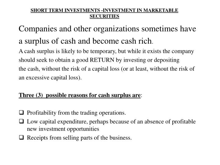 short term investments investment in marketable securities n.