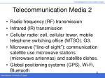 telecommunication media 2