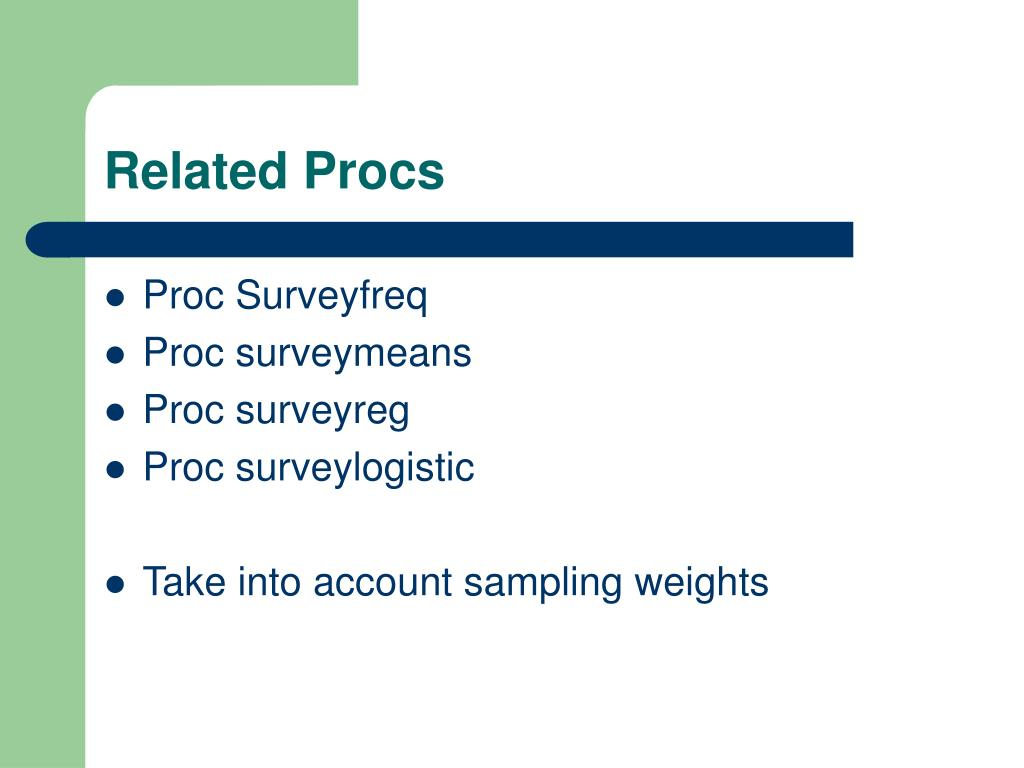 PPT - Proc Surveyselect or the easy way to select samples