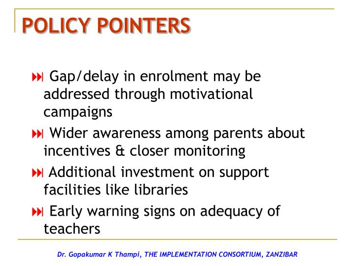 POLICY POINTERS