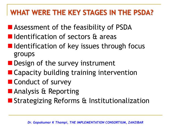 WHAT WERE THE KEY STAGES IN THE PSDA?
