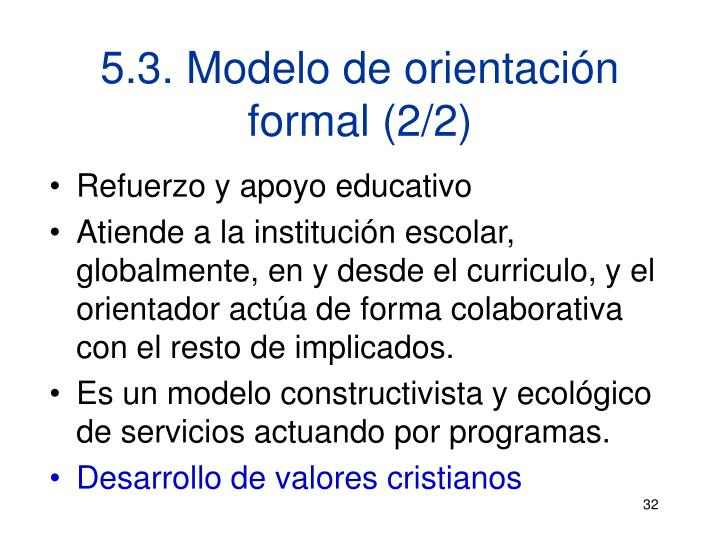 5.3. Modelo de orientación formal (2/2)