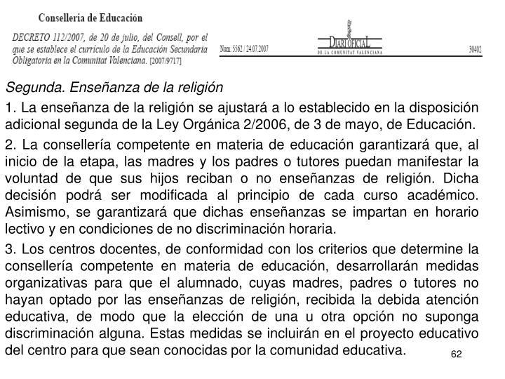 Segunda. Enseñanza de la religión