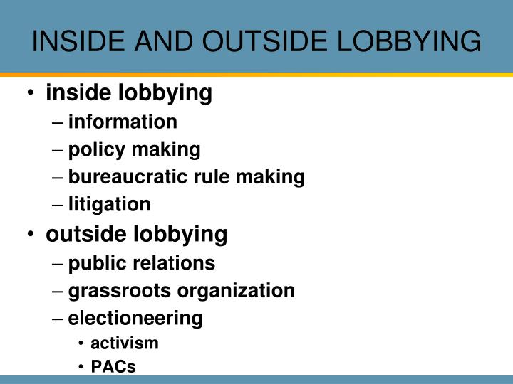 INSIDE AND OUTSIDE LOBBYING