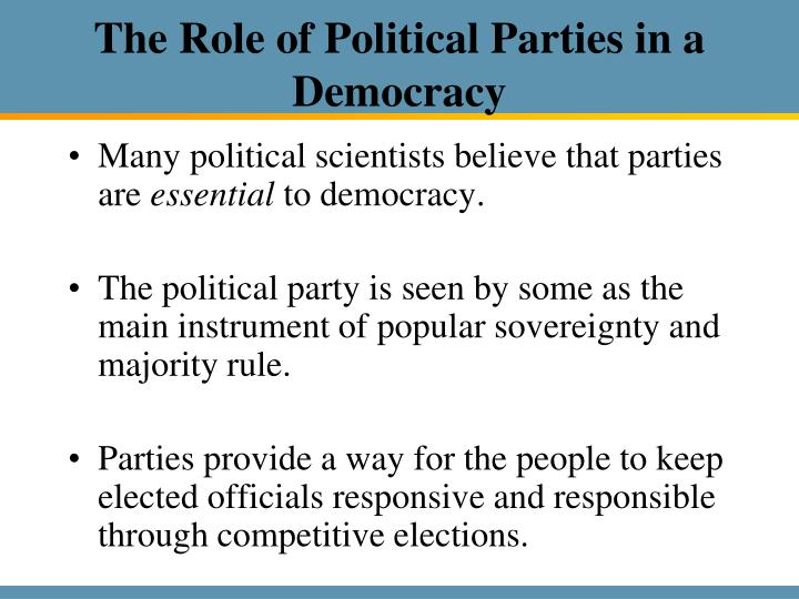 The Role of Political Parties in a Democracy