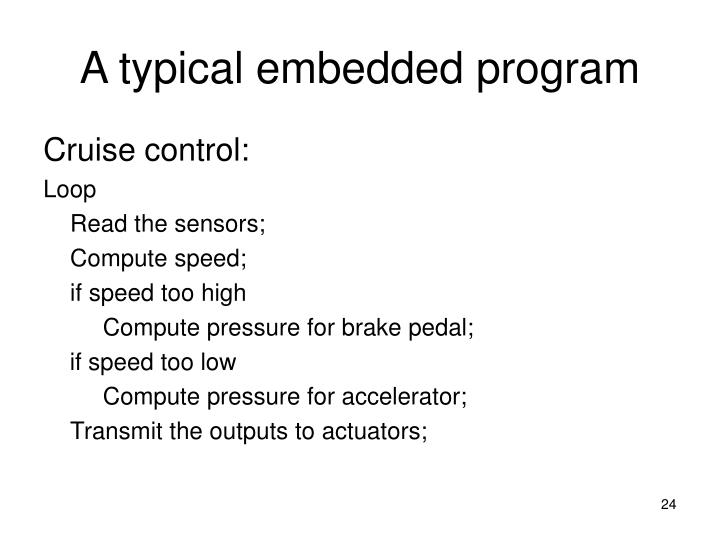 A typical embedded program