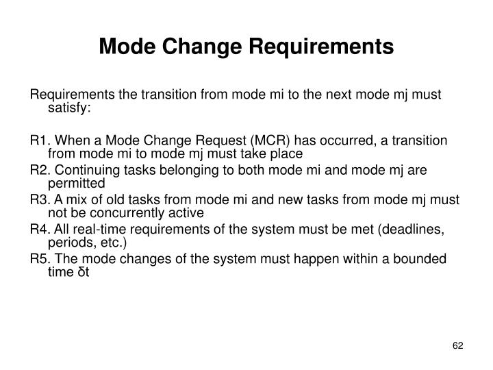 Mode Change Requirements