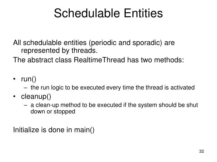 Schedulable Entities