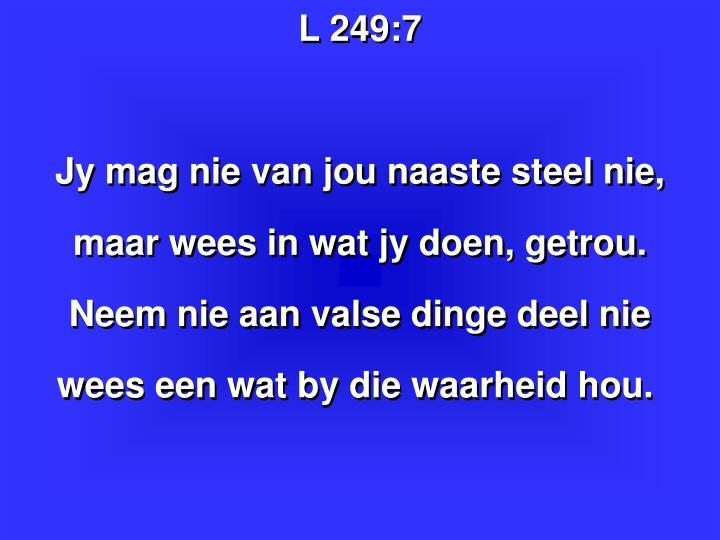 L 249: