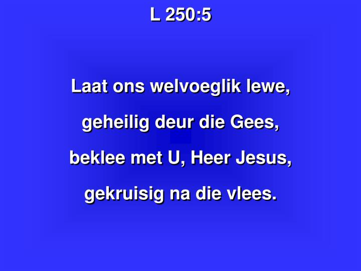 L 250:5