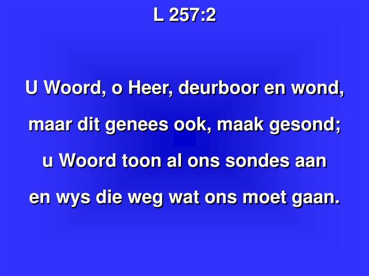 L 257: