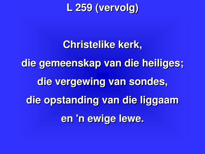 L 259 (vervolg)