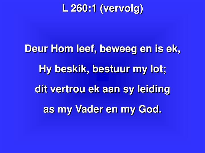 L 260:1 (vervolg)