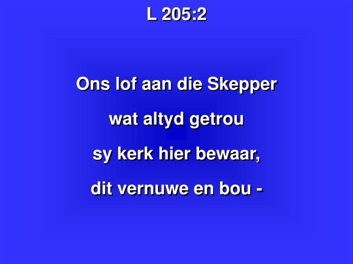 L 205: