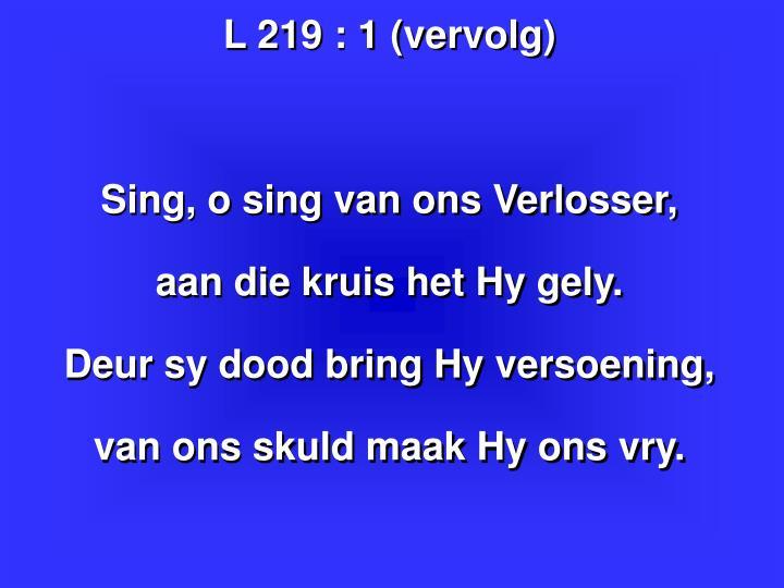 L 219 : 1 (vervolg)