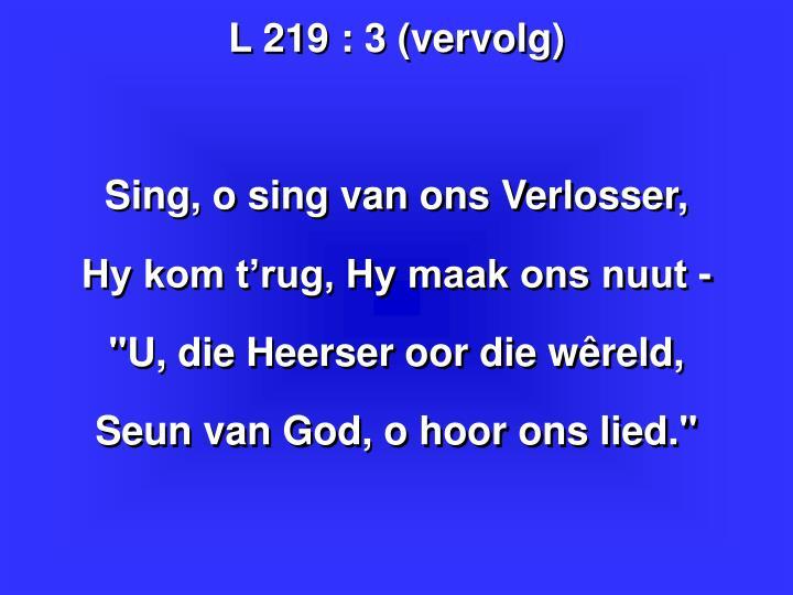 L 219 : 3 (vervolg)