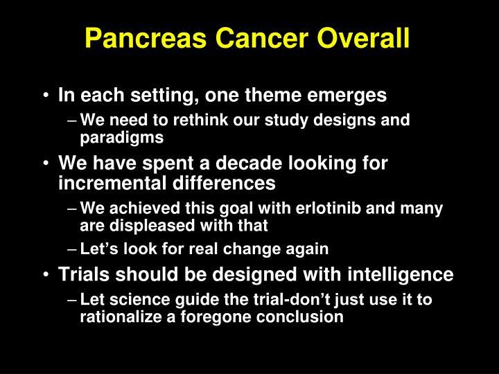 Pancreas Cancer Overall