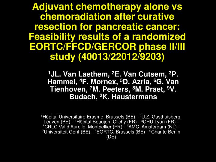 Adjuvant chemotherapy alone vs chemoradiation after curative resection for pancreatic cancer: